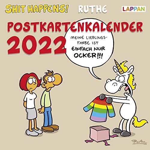 Shit happens! Postkartenkalender 2022: Wochenkalender mit 53 lustigen Postkarten