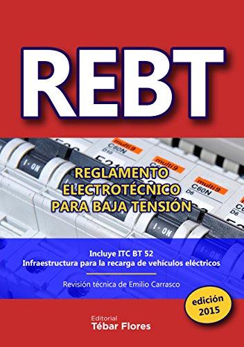 pequeño y compacto REBT: Reglamento de trabajos eléctricos para baja tensión: edición 2015