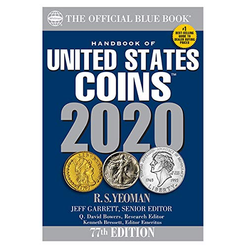 Compare Textbook Prices for A Hand Book of United States Coins 2020 Handbook of United States Coins Blue Book 77 Edition ISBN 9780794847074 by Jeff Garrett