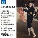 Jules Massenets: Visions (Symphonic Poem)