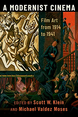 A Modernist Cinema: Film Art from 1914 to 1941 (English Edition)