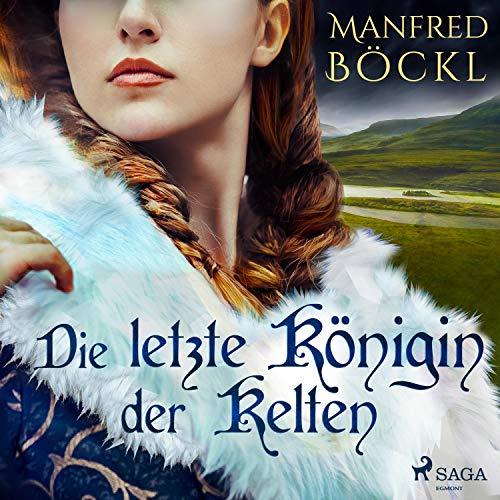 Die letzte Königin der Kelten Titelbild