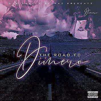 The Road to Diinero