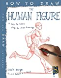How To Draw The Human Figure (Fixed Layout Edition) (English Edition)