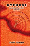HYPNOSE: apprendre à hypnotiser pas à pas