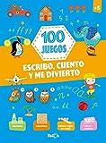 100 JUEGOS - Escribo, cuento y me divierto +5