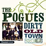 Songtexte von The Pogues - Dirty Old Town