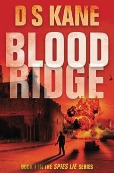 Bloodridge (Spies Lie Book 1) by [DS Kane]
