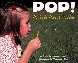 Pop! A Book About Bubbles (Let`s-Read-and-Find-Out Science, Stage 1)