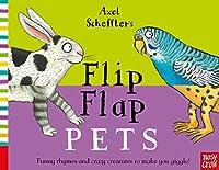 Axel Scheffler's Flip Flap Pets (Axel Scheffler's Flip Flap Series)