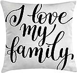 Family Throw Pillow Cojín, I Love My Family Frase Escritura a Mano en Negro Caligrafía Arte Palabras positivas, Funda de Almohada Decorativa con Acento Cuadrado, 45x45 Blanco Negro