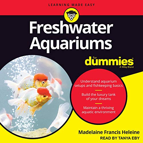 Freshwater Aquariums for Dummies, 3rd Edition Audiobook By Madelaine Francis Heleine cover art
