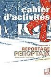 Reportage Russe: Cahier d'activités 1