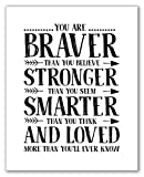 You Are Braver Than You Believe Stronger Than You Seem Smarter Than You Think And Loved More Than You'll Ever Know Print - 8' x 10' - Unframed, Motivational Quote, Nursery Print, Nursery Décor