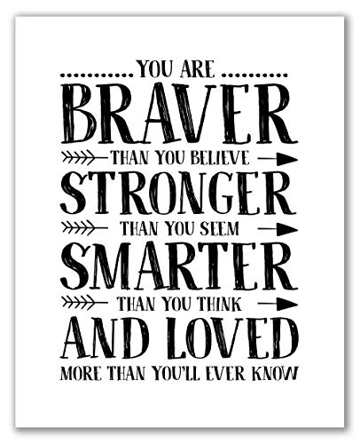 Midoro You are Braver Than You Believe Stronger Than You Seem Smarter Than You Think and Loved More Than You'll Ever Know Print - Unframed, Motivational Quote, Nursery Print (Nursery Decor, 8' x 10')