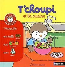 T'choupi et la cuisine (Histoire à deux voix) (French Edition)