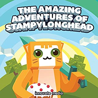 The Amazing Adventures of StampyLonghead audiobook cover art