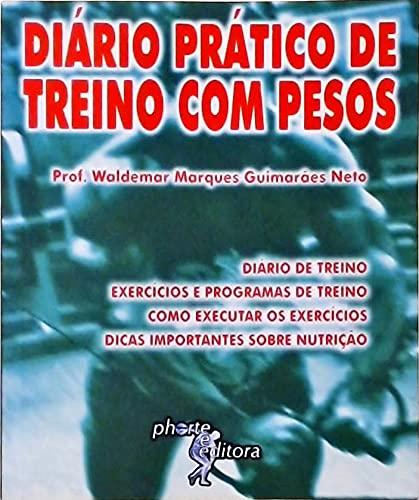 Diario Pratico De Treino Com Pesos