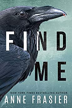 Find Me (Inland Empire Book 1) by [Anne Frasier]
