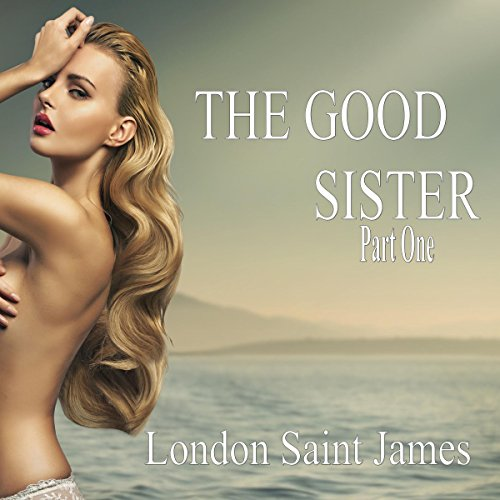 The Good Sister: Part One cover art