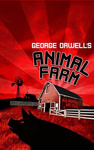 Animal Farm: (Annotated Edition) (English Edition)
