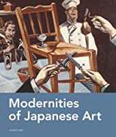 Modernities of Japanese Art