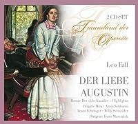 Leo Fall: der Liebe Augustin (Operette) by Brigitte Mira