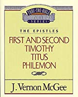 Thru the Bible Commentary: 1st and 2nd Timothy Titus and Philemon 50