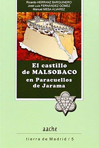 Castillo de Malsobaco en Paracuellos de Jarama,El