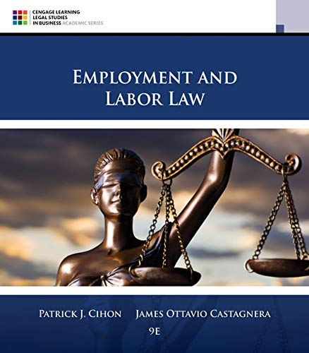Compare Textbook Prices for Employment and Labor Law 9 Edition ISBN 9781305580015 by Cihon, Patrick J.,Castagnera, James Ottavio
