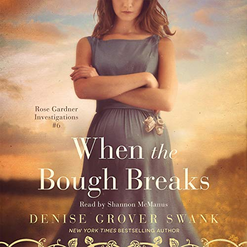 When the Bough Breaks Audiobook By Denise Grover Swank cover art