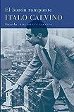 El barón rampante: 5 (Biblioteca Italo Calvino)