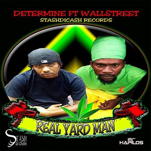 Determine feat. Wallstreet