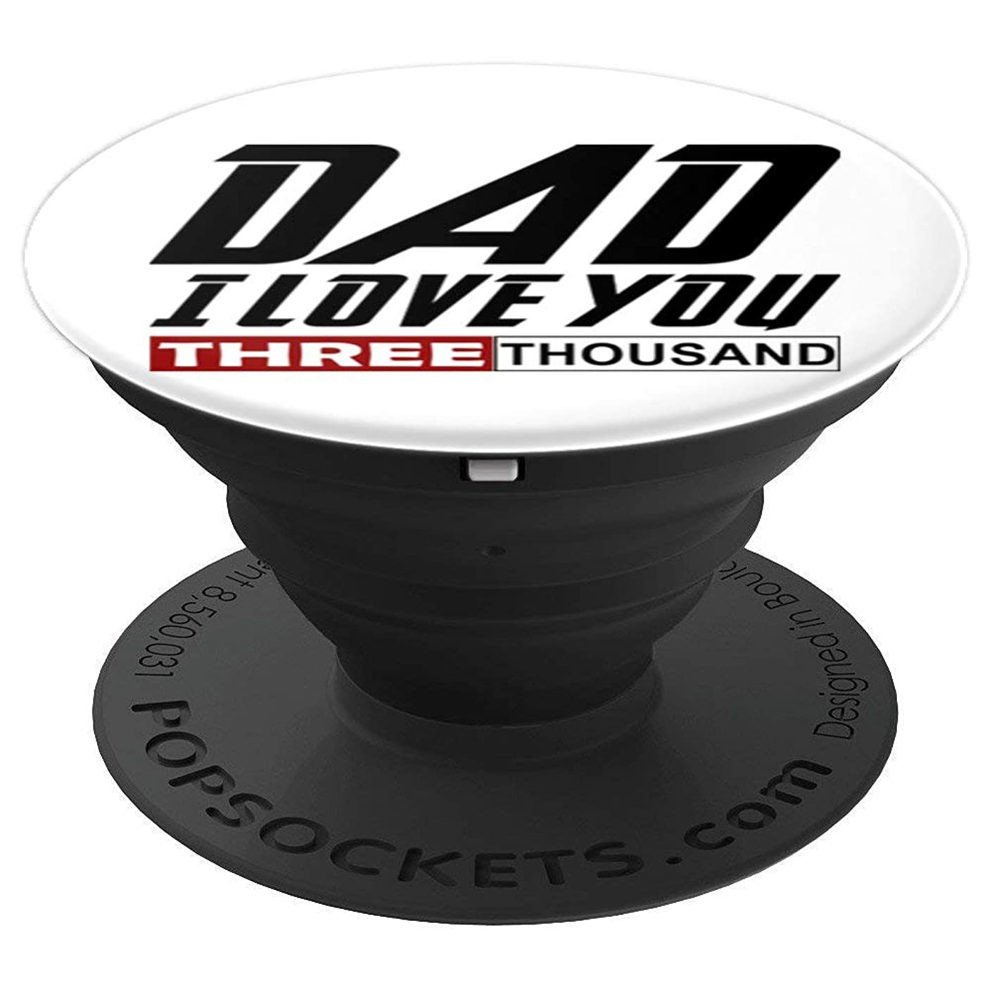 I Love You Dad 3000 Tshirt Papa Three Tsnd Father's Day Gift - PopSockets Grip and Stand for Phones and Tablets