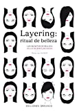 Layering: Ritual De Belleza (SALUD Y VIDA NATURAL)