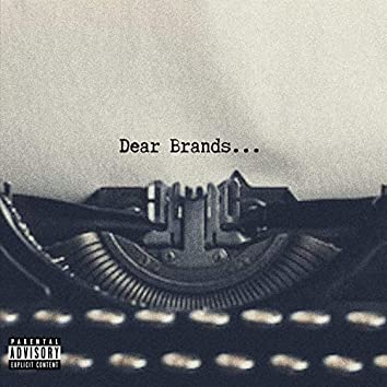 Dear Brands (feat. Cyrus Kay Knight)