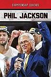 Phil Jackson (Championship Coaches)