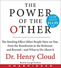 The Power Of The Other Unabridged Low Price CD: The Startling Effect Other People Have on You, from the Boardroom to the B...