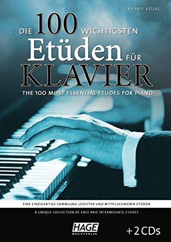 Die 100 wichtigsten Etüden für Klavier + 2 CDs: Eine einzigartige Sammlung leichter und mittelschwerer Etüden by Gerhard Kölbl (2013-03-06)
