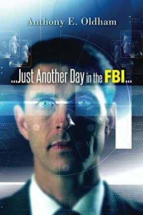 ...Just Another Day in the Fbi...