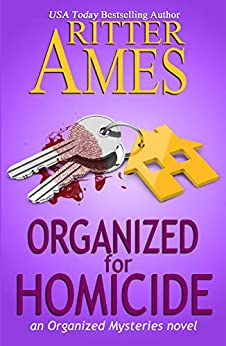 Organized for Homicide: A Cozy Mystery (The Organized Mysteries Book 2) by [Ritter Ames]