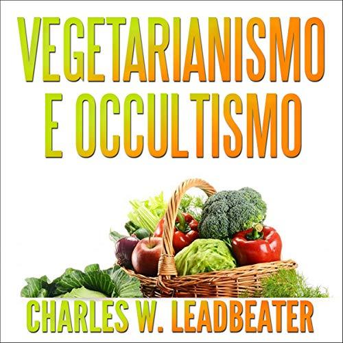 Vegetarianismo e Occultismo cover art