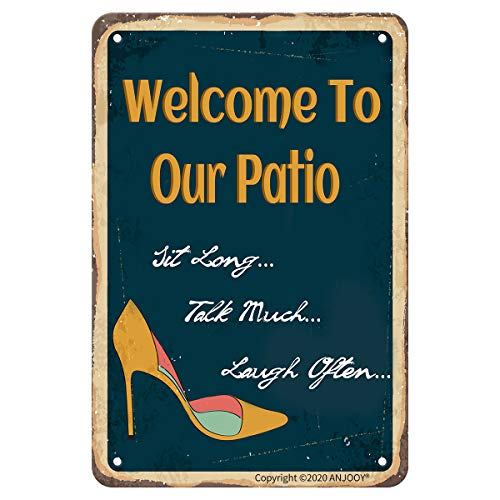 """Retro Tin Signs - Welcome To Our Patio Sit Long Talk Much Laugh Often - Vintage Metal sign for Indoor Outdoor Cafes Restaurants Hotels Bar Gate Garage Farmhouses Garden Art Wall Decoration(8""""x12"""")"""