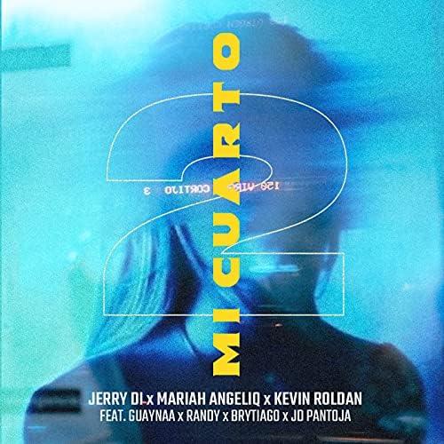 Jerry Di, Mariah Angeliq & Kevin Roldan feat. Guaynaa, Randy, Brytiago & Jd Pantoja
