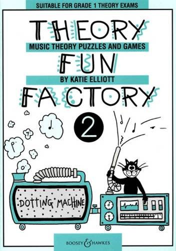 Theory Fun Factory 2: Music Theory Puzzles and Games. Vol. 2.: Suitable for Grade 1 Theory Exams