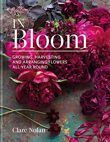 In Bloom: Growing, harvesting and...