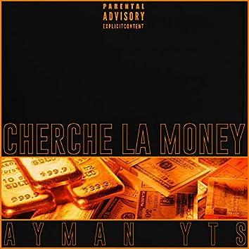 Cherche La Money
