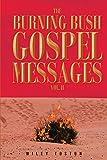 The Burning Bush Gospel Messages Vol. II (English Edition)