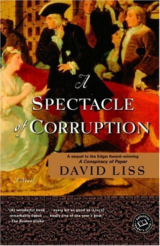 A Spectacle of Corruption: A Novel (Benjamin Weaver Book 2) (English Edition) eBook: Liss, David: Amazon.es: Tienda Kindle