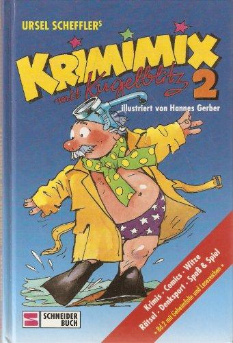 Krimimix mit Kugelblitz: Krimis - Comics - Witze - Rätsel - Denksport - Spass & Spiel
